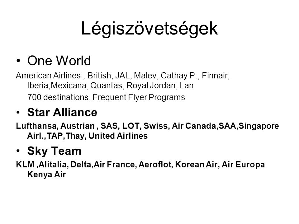 Légiszövetségek One World Star Alliance Sky Team