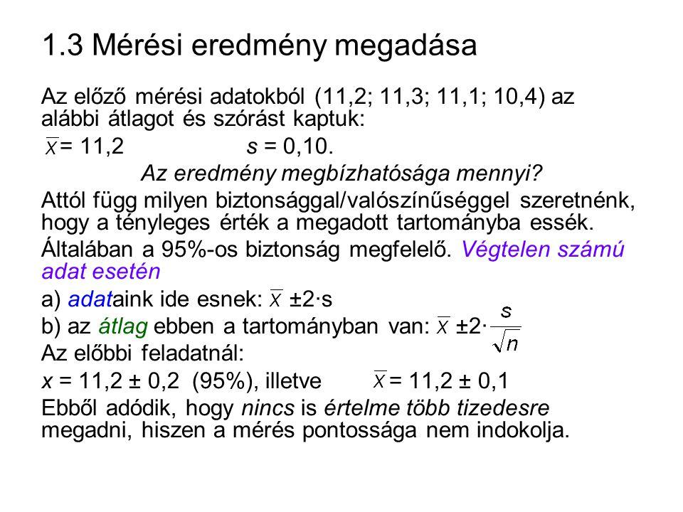 1.3 Mérési eredmény megadása