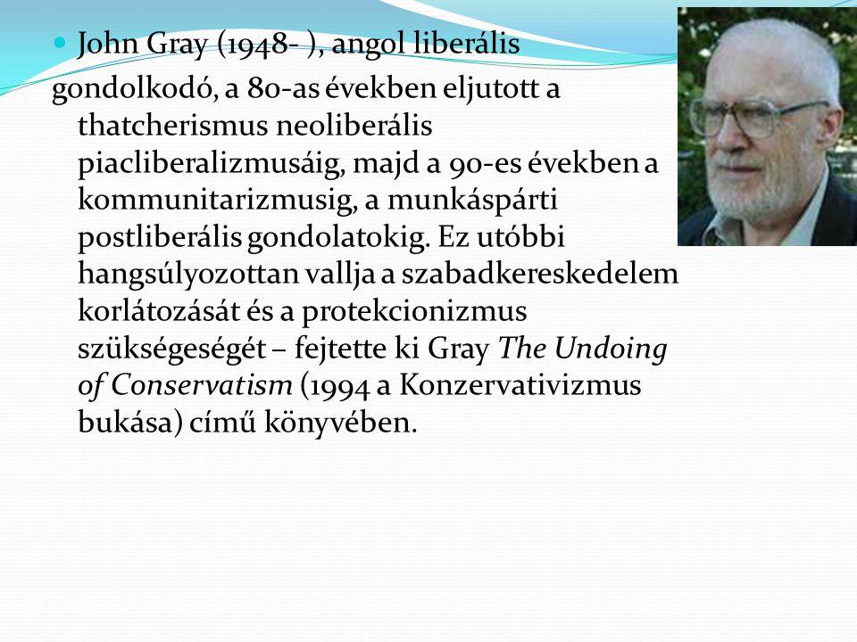 John Gray (1948- ), angol liberális