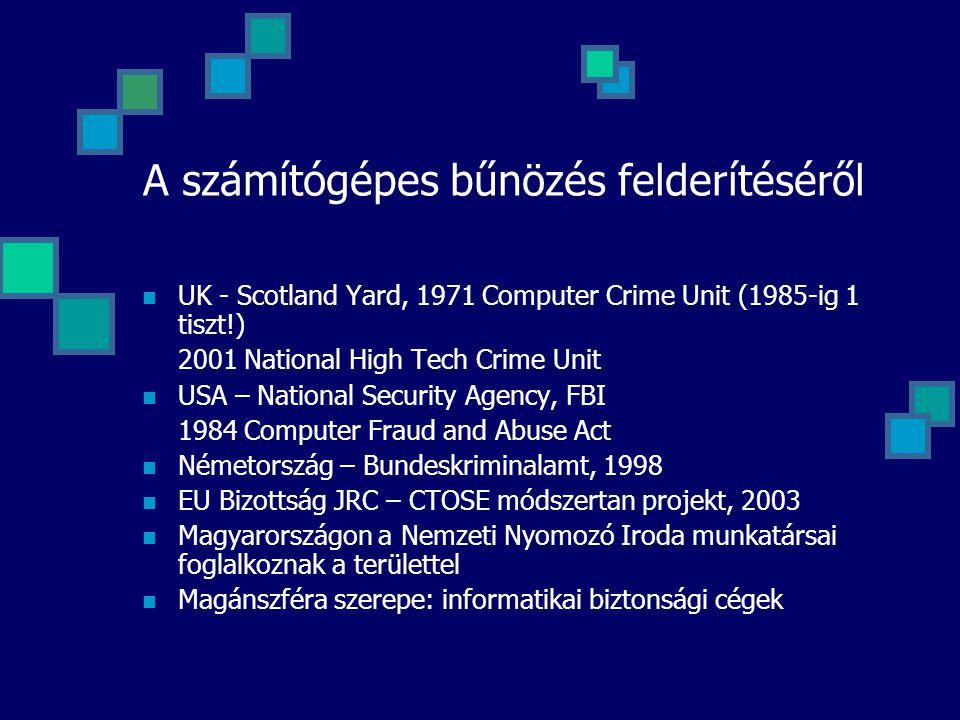 A számítógépes bűnözés felderítéséről