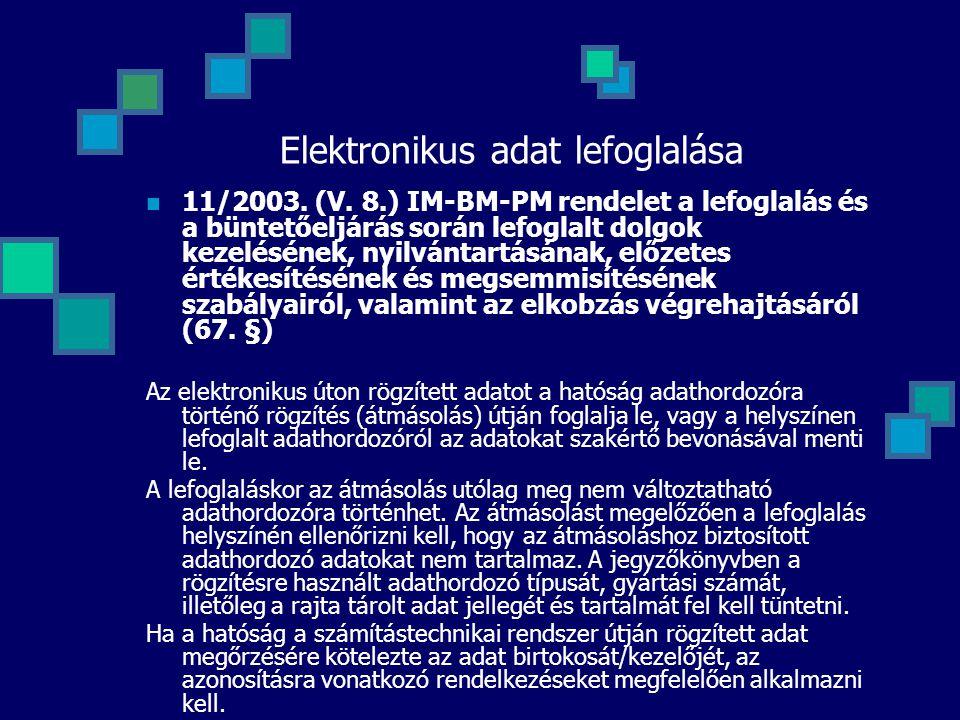 Elektronikus adat lefoglalása