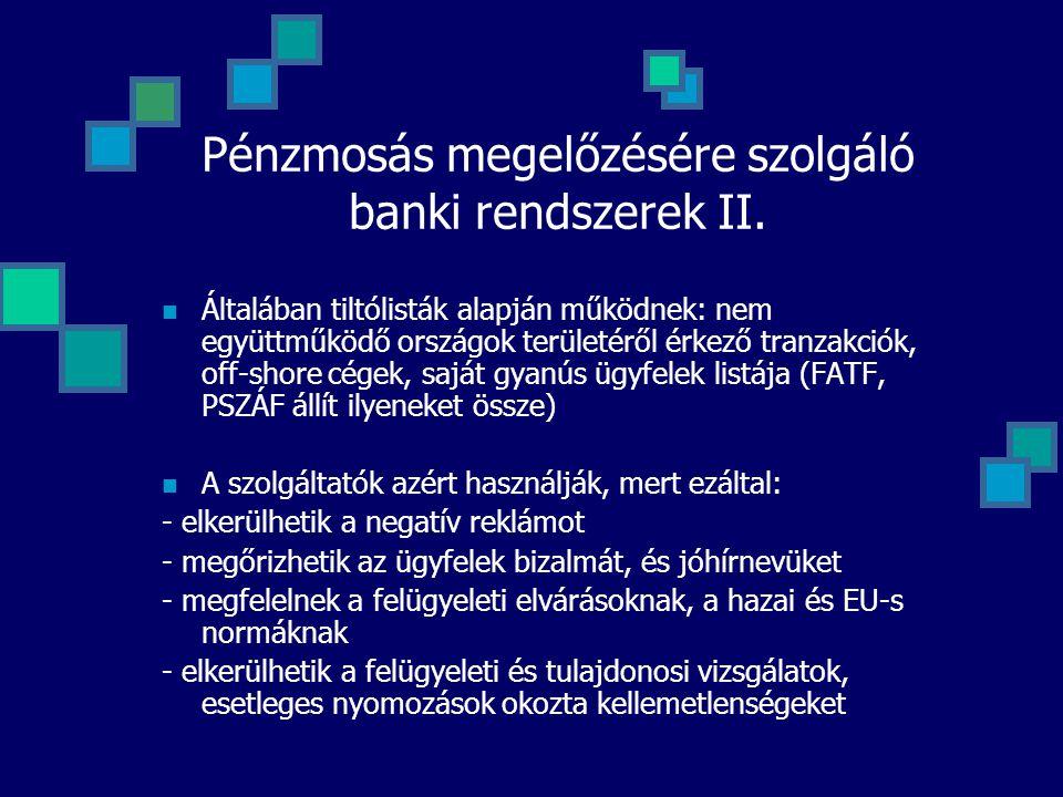 Pénzmosás megelőzésére szolgáló banki rendszerek II.