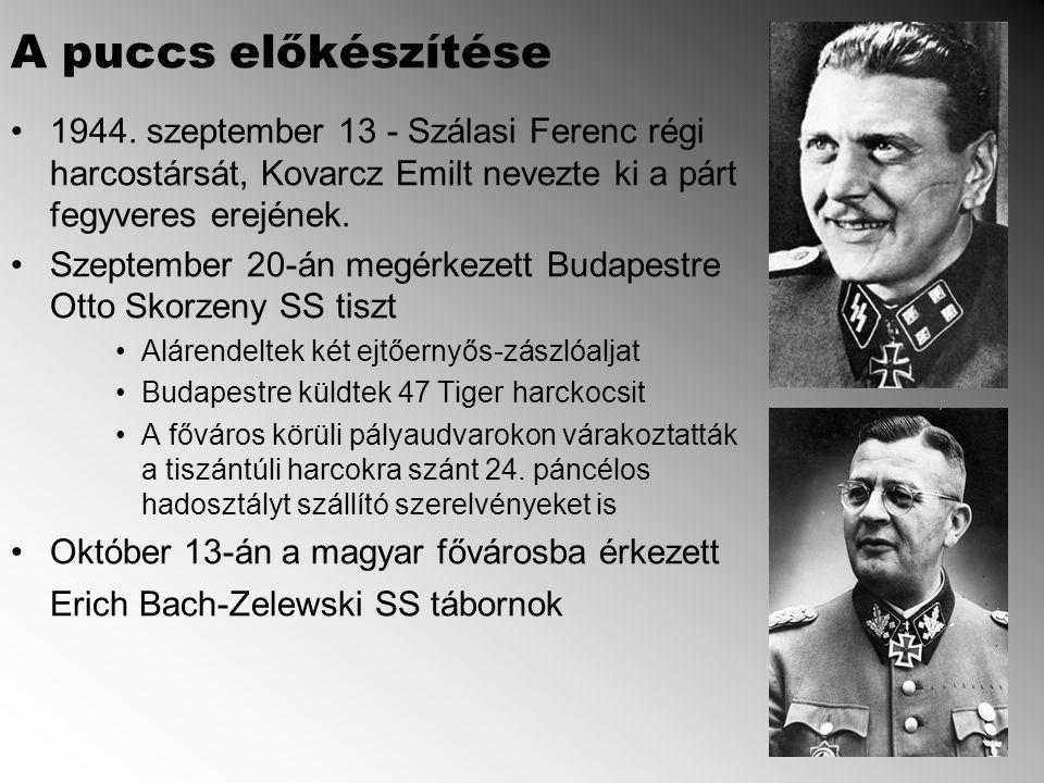A puccs előkészítése 1944. szeptember 13 - Szálasi Ferenc régi harcostársát, Kovarcz Emilt nevezte ki a párt fegyveres erejének.