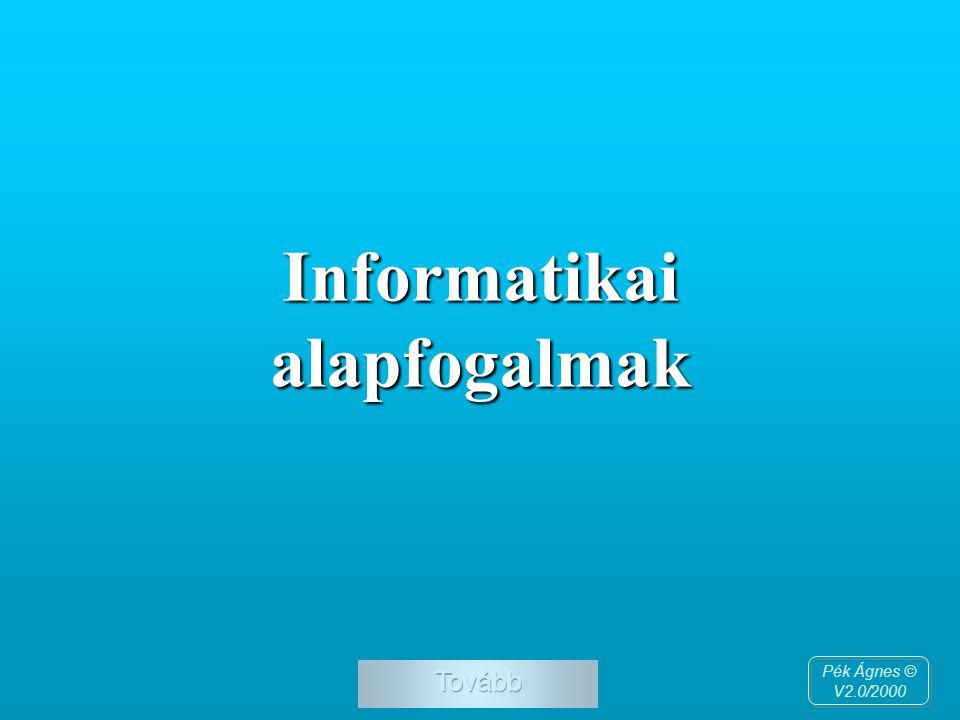Informatikai alapfogalmak