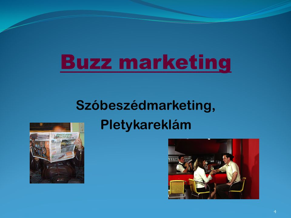 Buzz marketing Szóbeszédmarketing, Pletykareklám