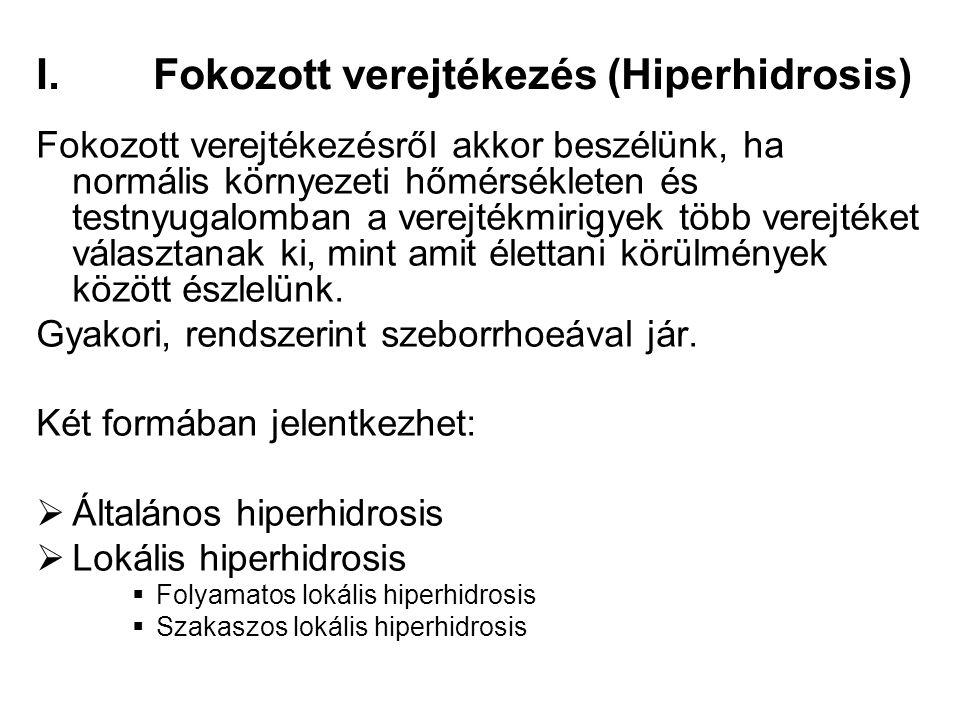 Fokozott verejtékezés (Hiperhidrosis)