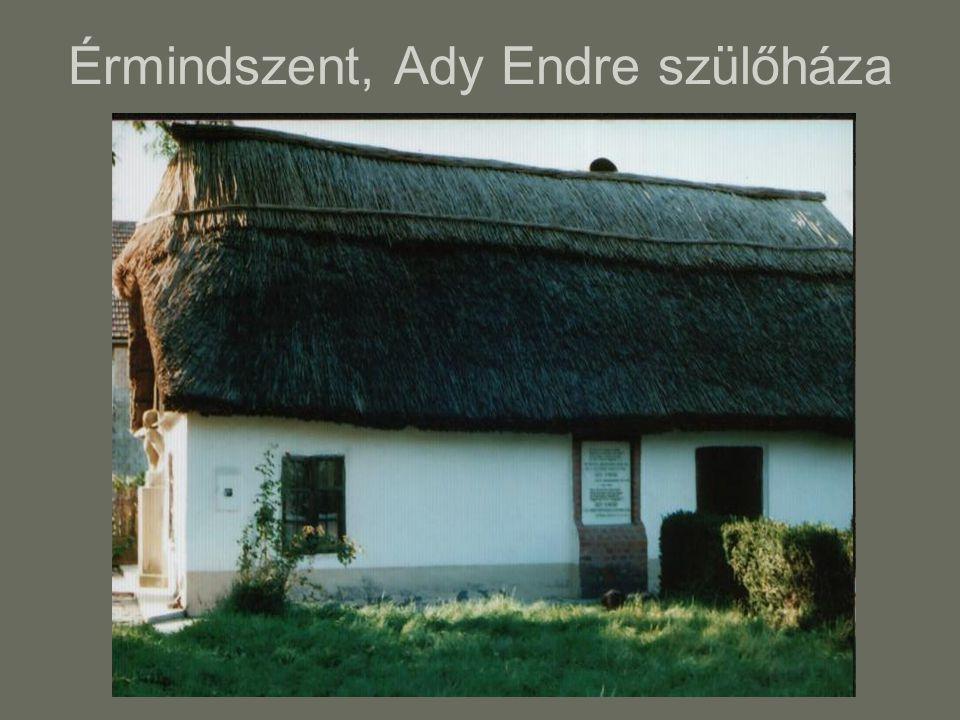 Érmindszent, Ady Endre szülőháza