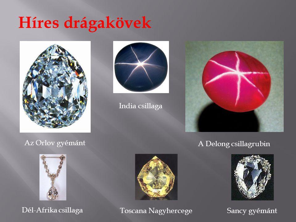 Híres drágakövek India csillaga Az Orlov gyémánt A Delong csillagrubin