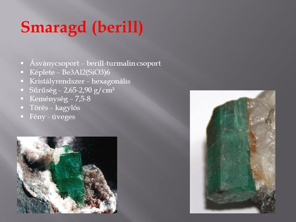 Smaragd (berill) Ásványcsoport – berill-turmalin csoport