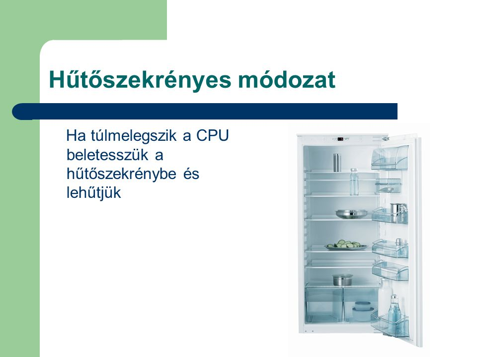 Hűtőszekrényes módozat