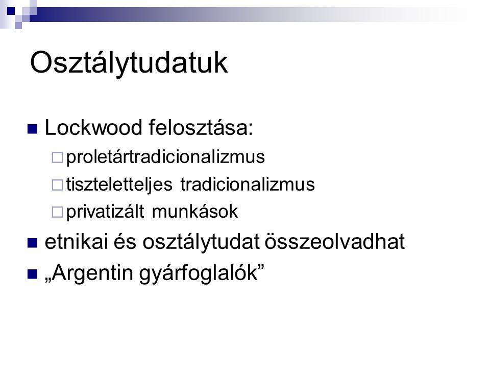 Osztálytudatuk Lockwood felosztása: