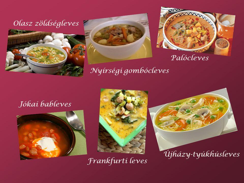 Olasz zöldségleves Palócleves. Nyírségi gombócleves.