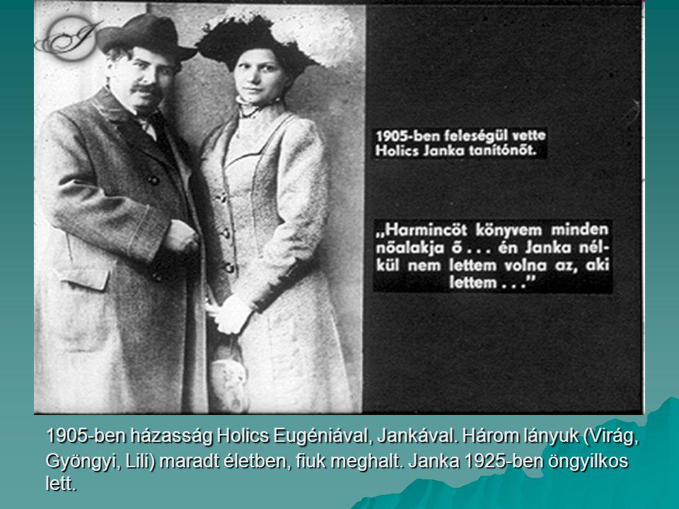 1905-ben házasság Holics Eugéniával, Jankával