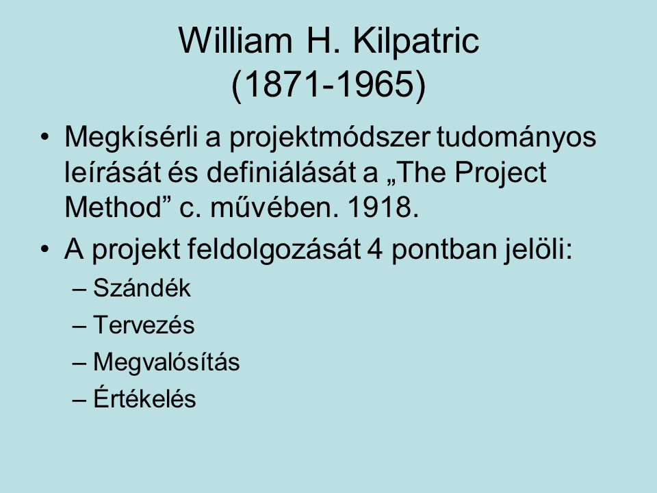William H. Kilpatric (1871-1965)