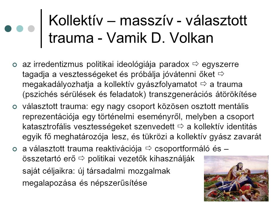 Kollektív – masszív - választott trauma - Vamik D. Volkan