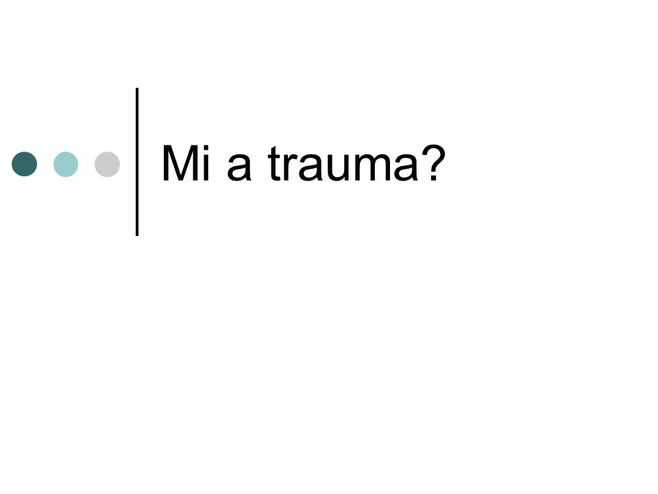 Mi a trauma