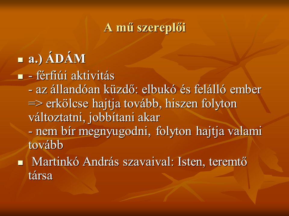 A mű szereplői a.) ÁDÁM.