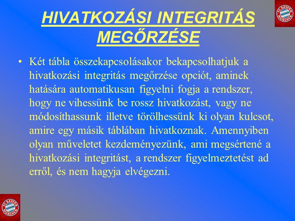 HIVATKOZÁSI INTEGRITÁS MEGŐRZÉSE