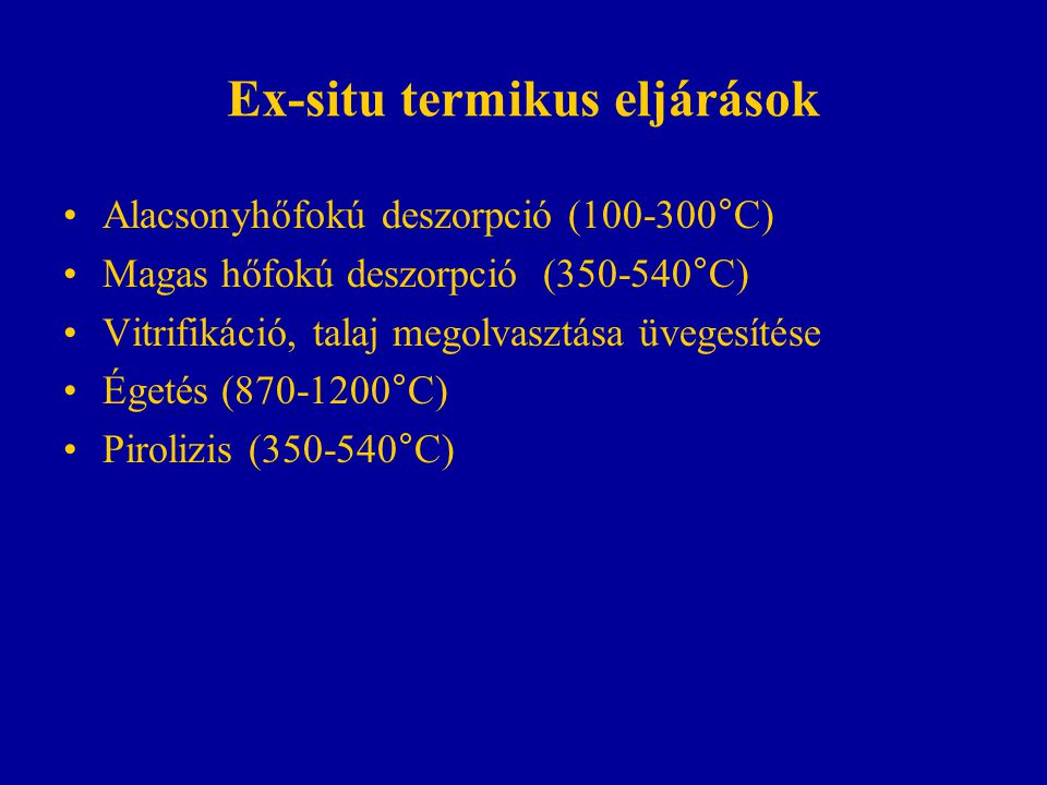 Ex-situ termikus eljárások