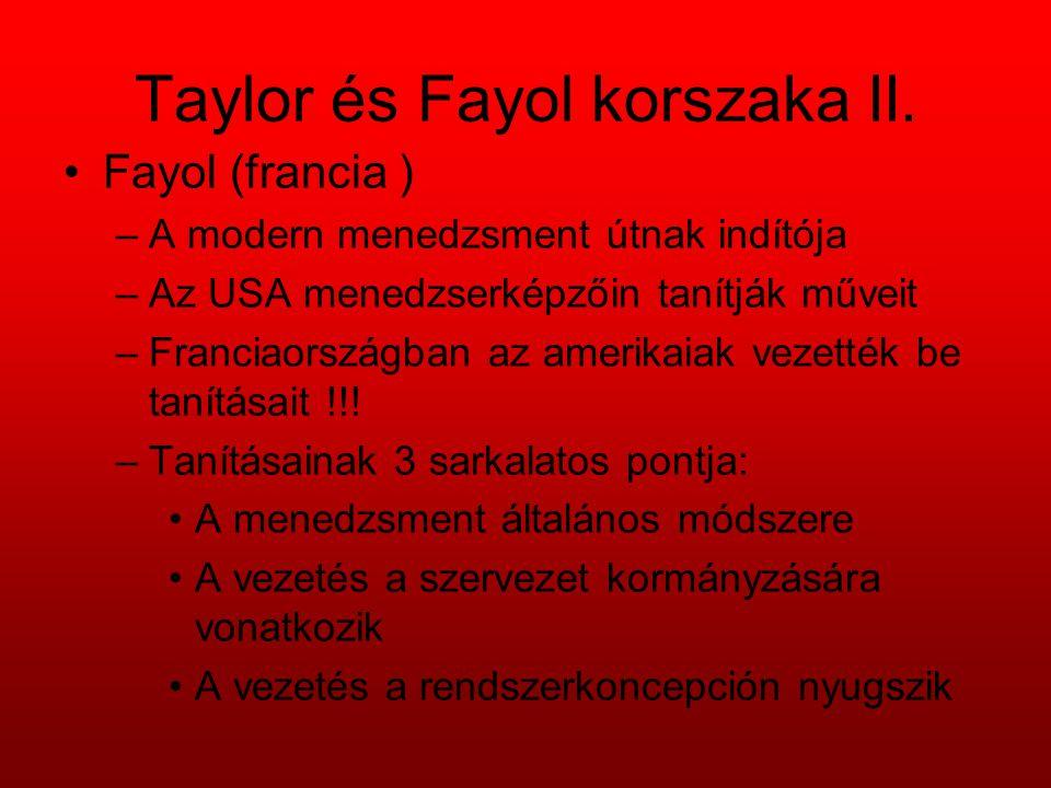 Taylor és Fayol korszaka II.