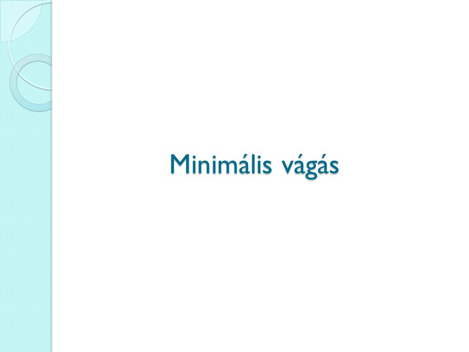 Minimális vágás