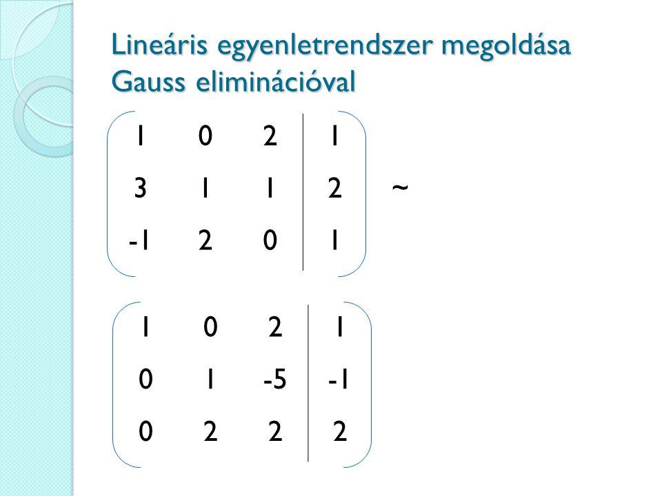 Lineáris egyenletrendszer megoldása Gauss eliminációval