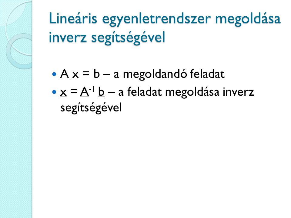Lineáris egyenletrendszer megoldása inverz segítségével