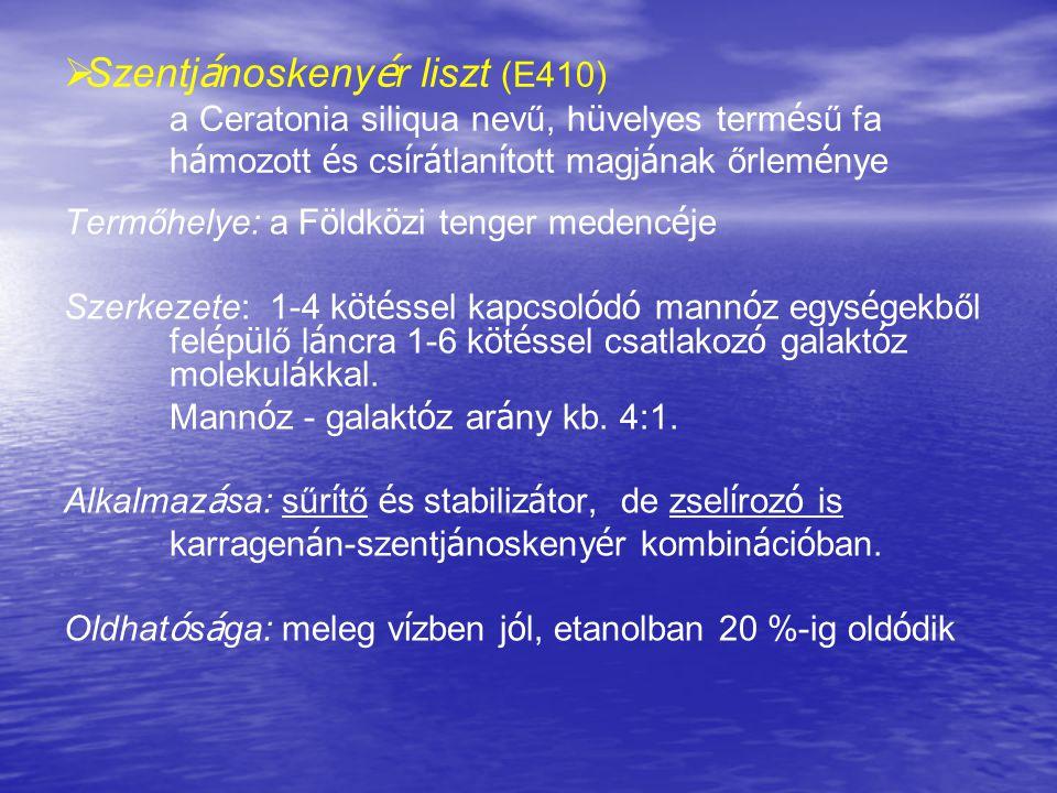 Szentjánoskenyér liszt (E410)