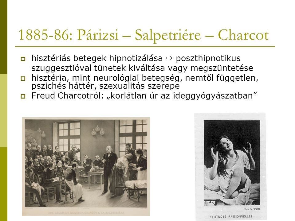 1885-86: Párizsi – Salpetriére – Charcot
