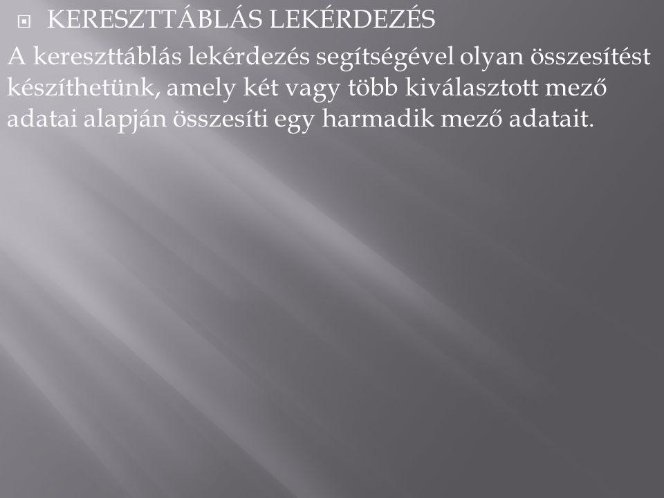 KERESZTTÁBLÁS LEKÉRDEZÉS