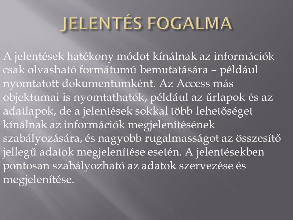 JELENTÉS FOGALMA