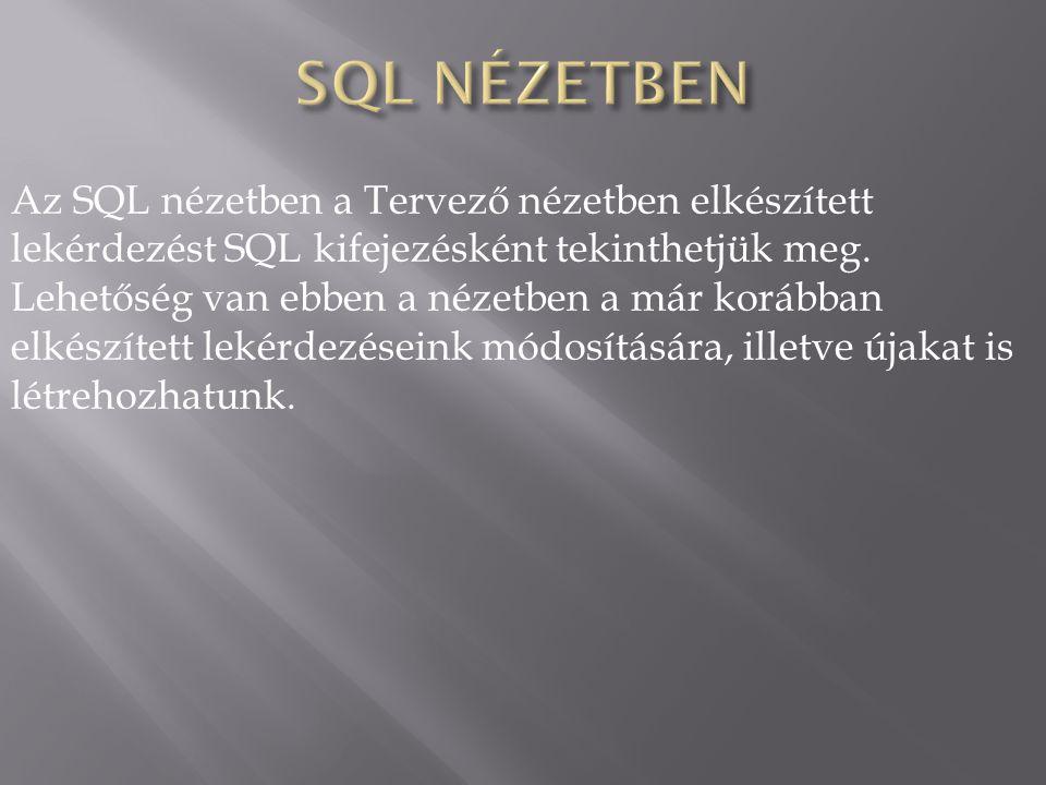 SQL NÉZETBEN