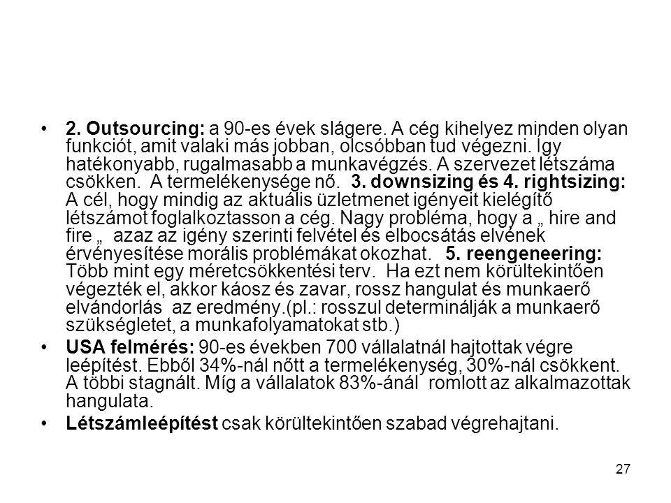 2. Outsourcing: a 90-es évek slágere
