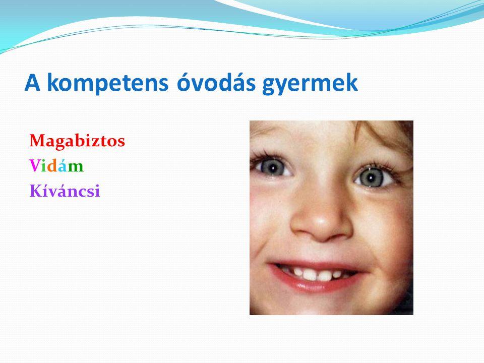 A kompetens óvodás gyermek