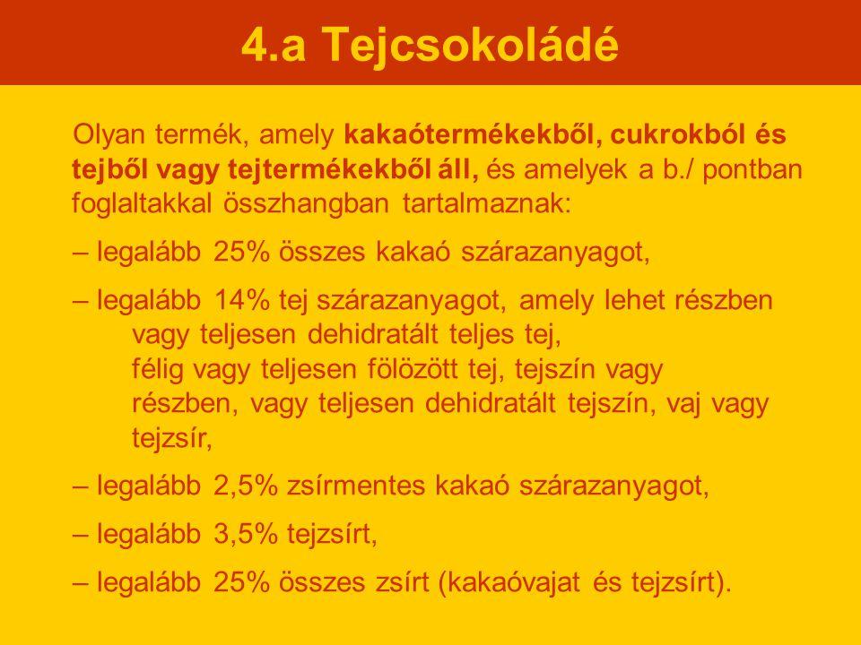 4.a Tejcsokoládé