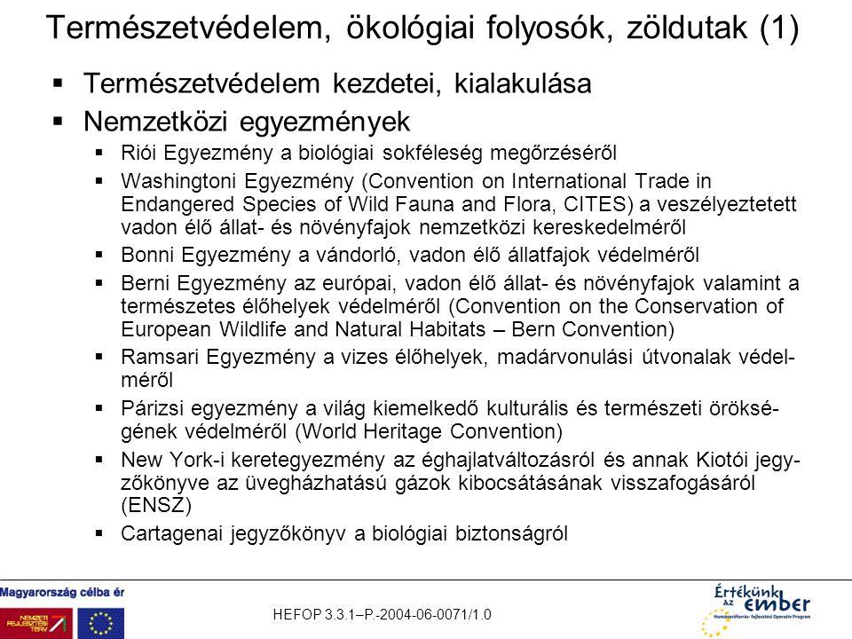 Természetvédelem, ökológiai folyosók, zöldutak (1)