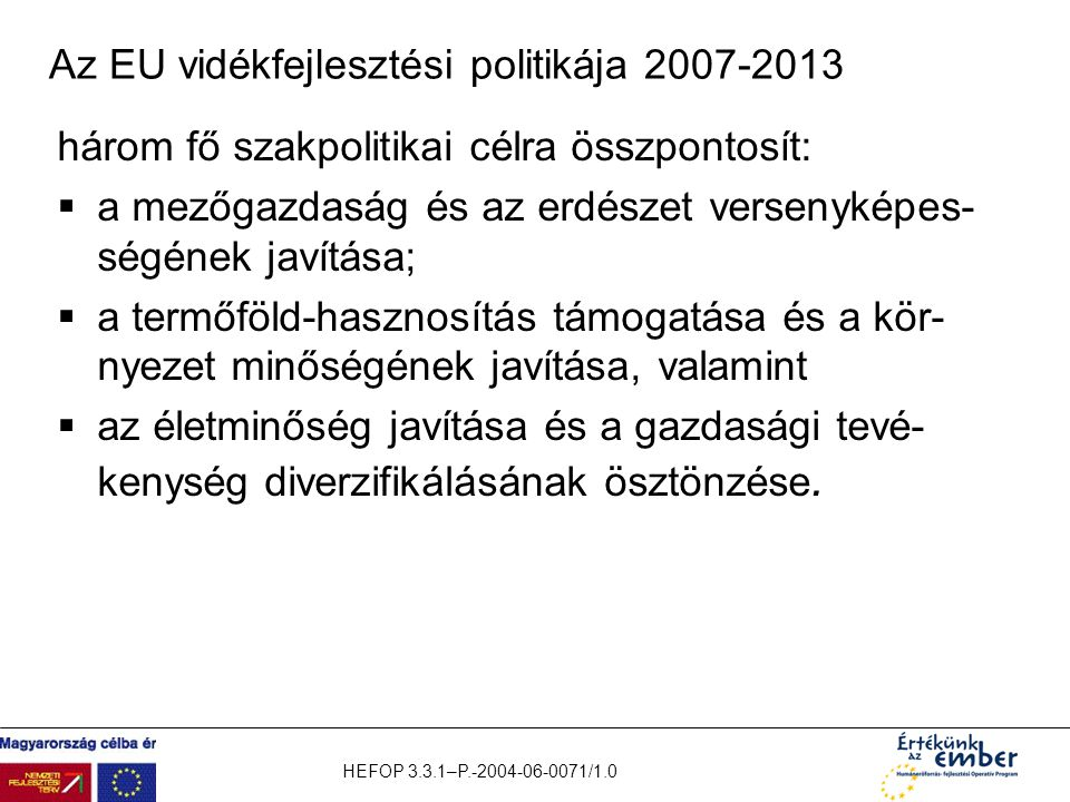 Az EU vidékfejlesztési politikája 2007-2013
