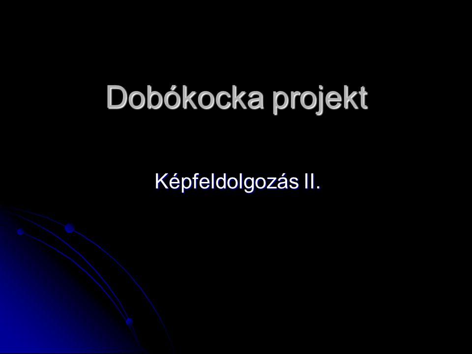 Dobókocka projekt Képfeldolgozás II.