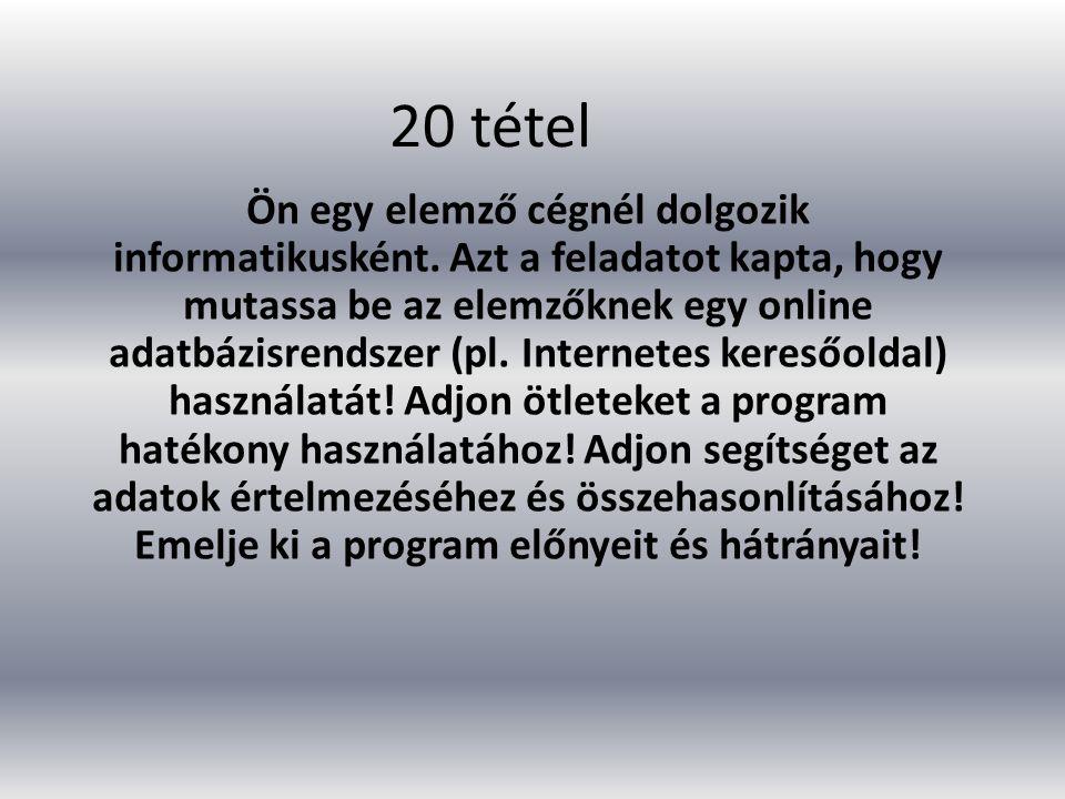 20 tétel