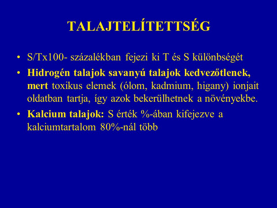 TALAJTELÍTETTSÉG S/Tx100- százalékban fejezi ki T és S különbségét