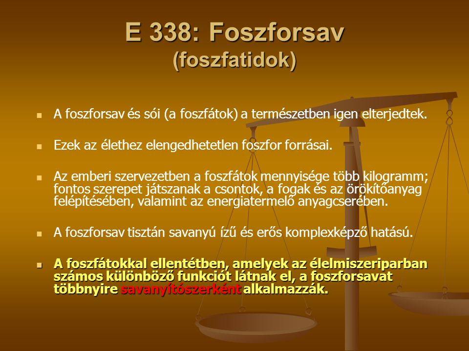 E 338: Foszforsav (foszfatidok)