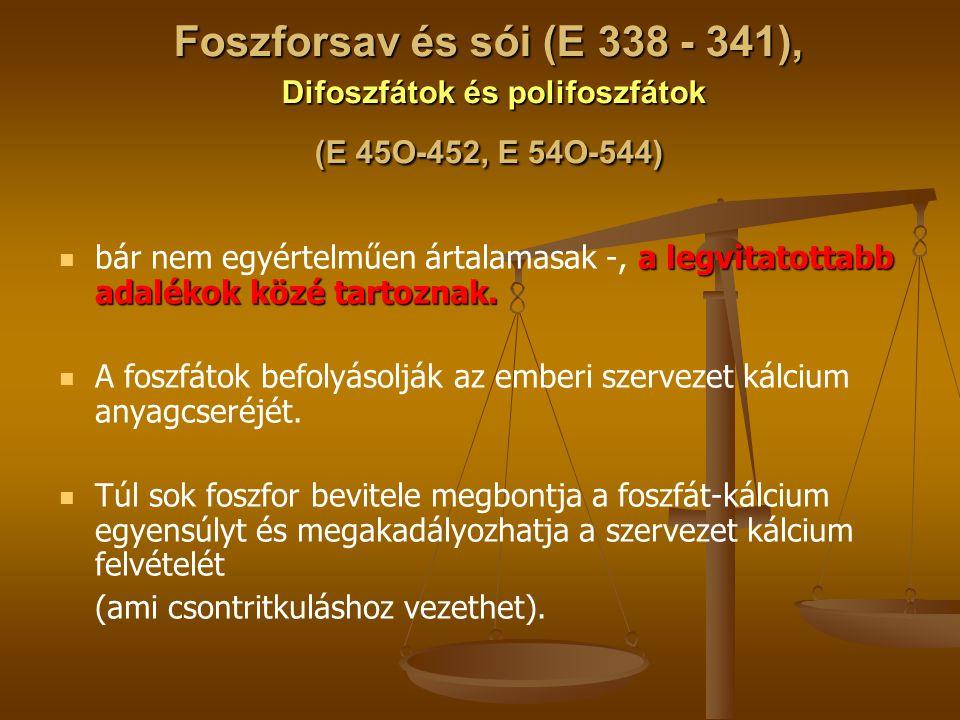Foszforsav és sói (E 338 - 341), Difoszfátok és polifoszfátok (E 45O-452, E 54O-544)