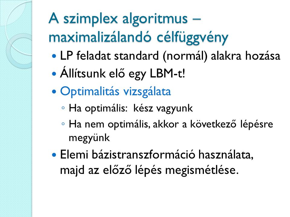 A szimplex algoritmus – maximalizálandó célfüggvény
