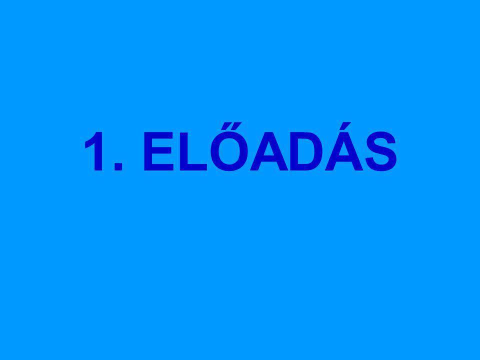 1. ELŐADÁS
