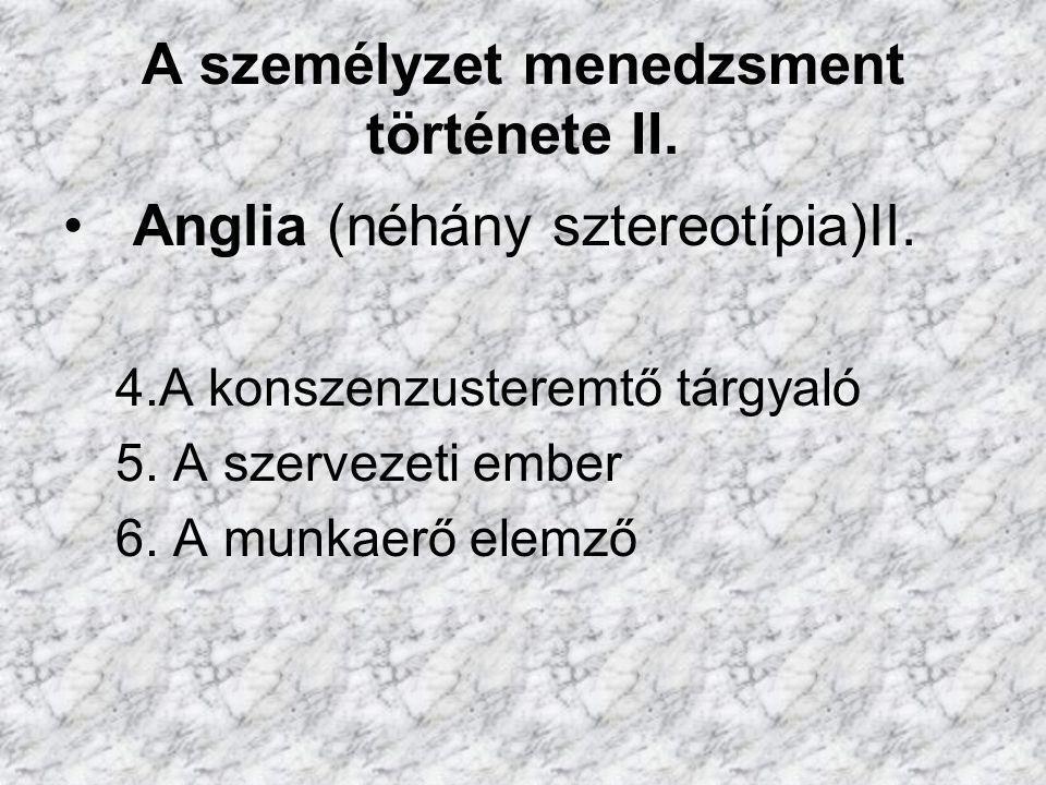 A személyzet menedzsment története II.