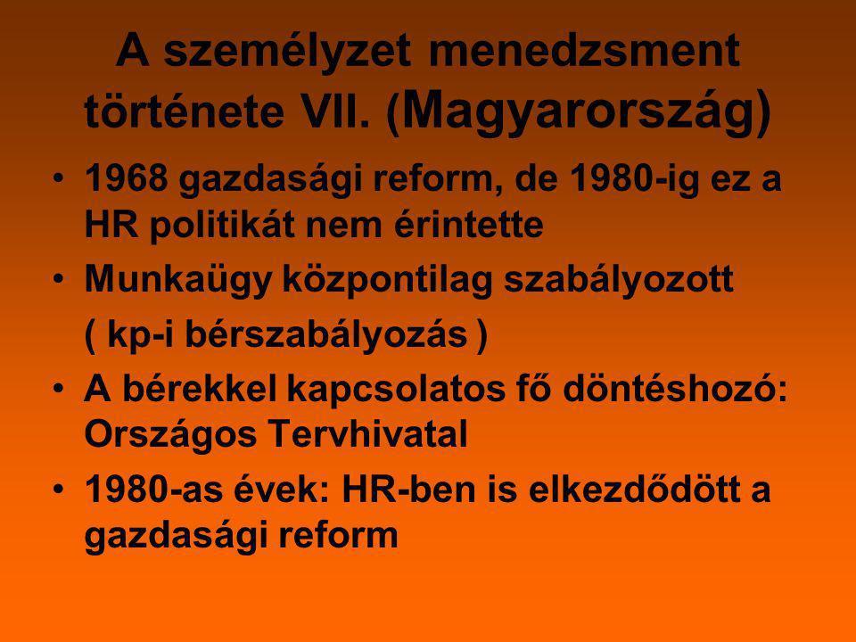 A személyzet menedzsment története VII. (Magyarország)