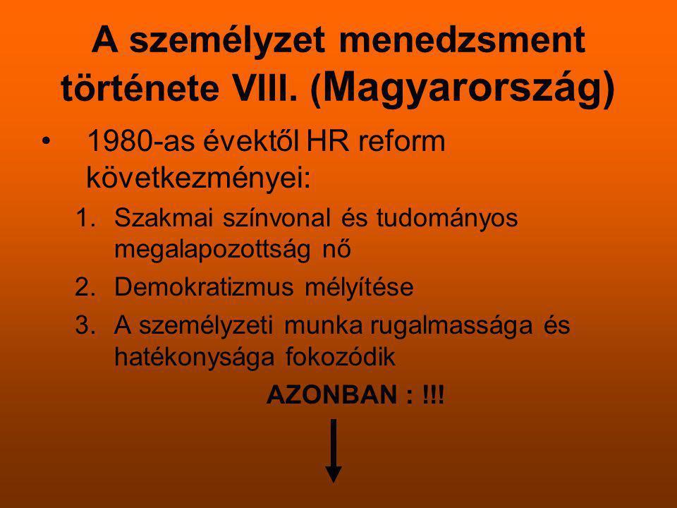 A személyzet menedzsment története VIII. (Magyarország)