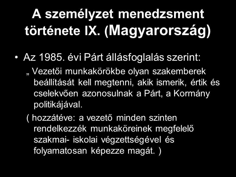 A személyzet menedzsment története IX. (Magyarország)