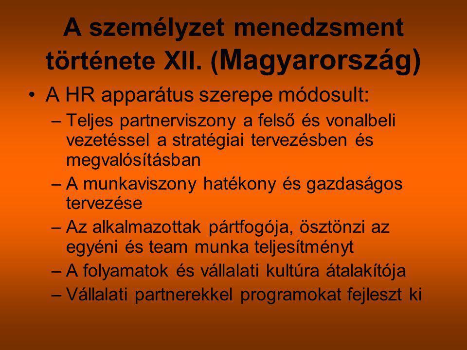 A személyzet menedzsment története XII. (Magyarország)