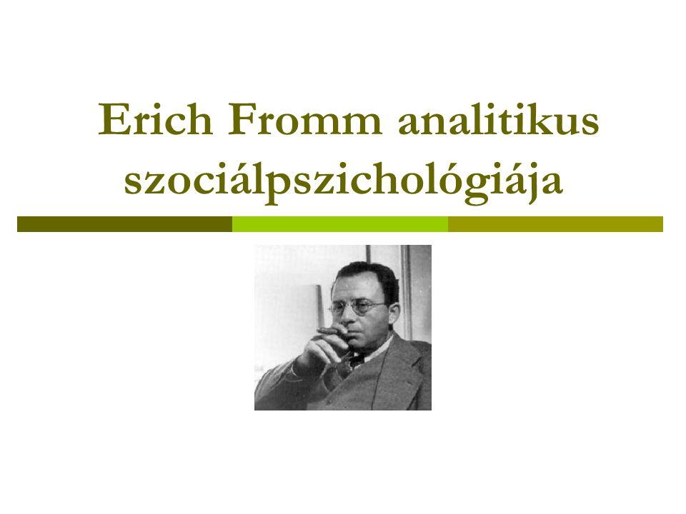 Erich Fromm analitikus szociálpszichológiája